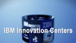 IBM Innovation Centers