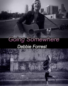 Going Somewhere – Debbie Forrest