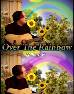 Over The Rainbow – William P.